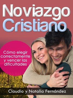 Noviazgo Cristiano. Claudio y Natalia Fernández.
