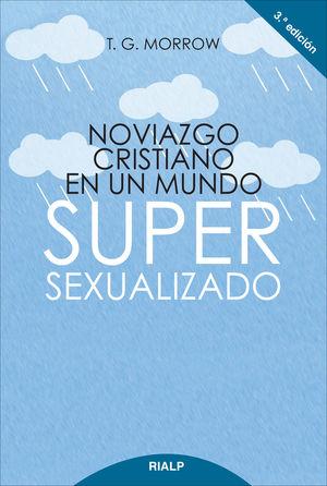 Noviazgo cristiano en un mundo super-sexualizado.