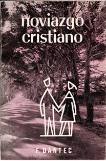 Noviazgo cristiano. F Dantec